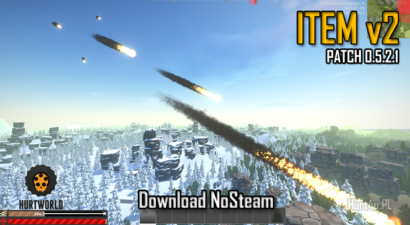 Hurtworld ItemV2 download Experimental Patch 0.5.2.0 hurtworld Nosteam