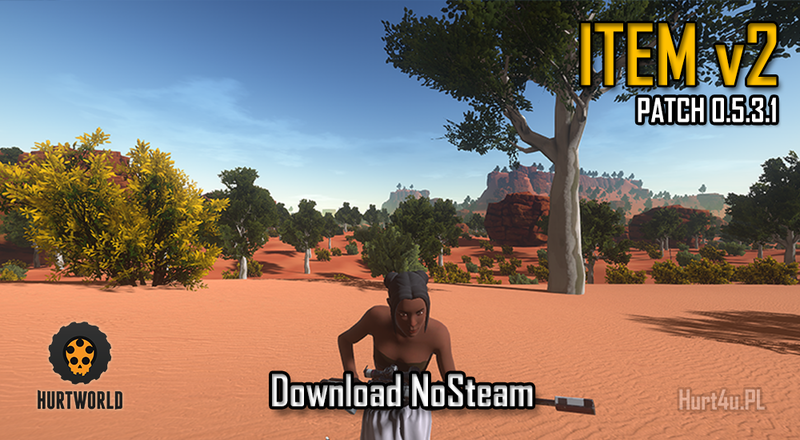 Hurtworld nonsteam HW ItemV2 Experimental Patch 0.5.3.1 download